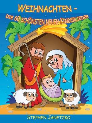 cover image of Weihnachten--Die 60 schönsten neuen Kinderlieder