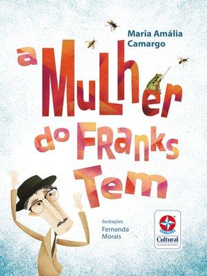 cover image of A mulher do Franks tem