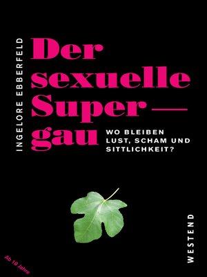 cover image of Der sexuelle Supergau