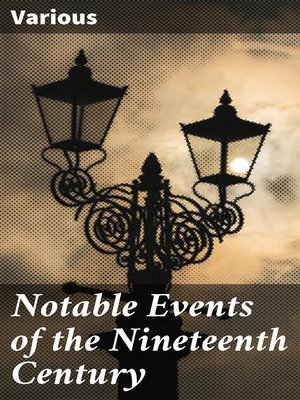 cover image of Notable Events of the Nineteenth Century