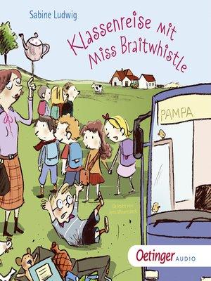 cover image of Klassenreise mit Miss Braitwhistle
