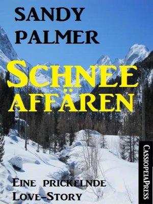 cover image of Schneeaffären