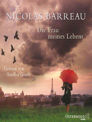cover image of Die Frau meines Lebens