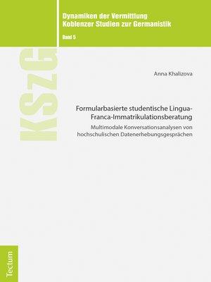 cover image of Formularbasierte studentische Lingua-Franca-Immatrikulationsberatung