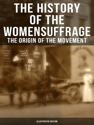 cover image of The History of the Women's Suffrage