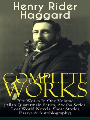 cover image of Complete Works of Henry Rider Haggard