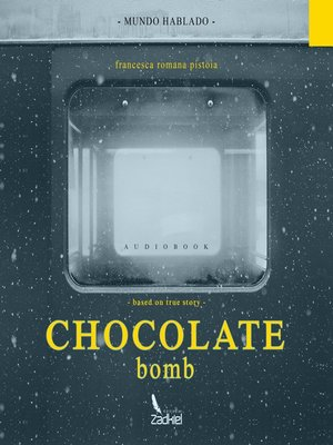 cover image of Chocolate Bomb