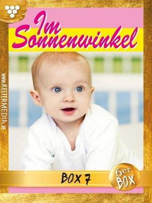 cover image of Im Sonnenwinkel Jubiläumsbox 7 – Familienroman