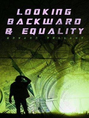 cover image of Looking Backward & Equality