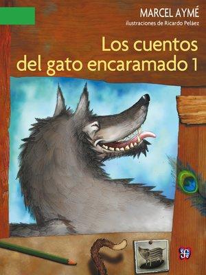 cover image of Los cuentos del gato encaramado, 1