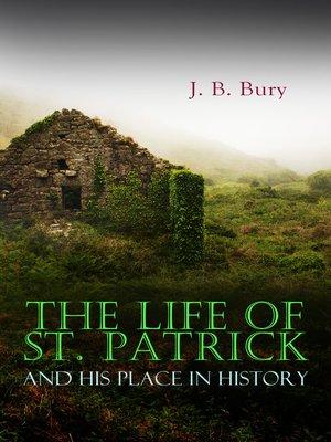 cover image of The Life of St. Patrick and His Place in History