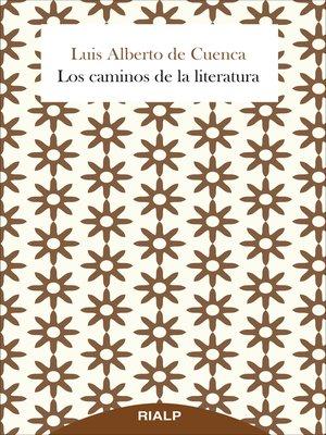 cover image of Los caminos de la literatura