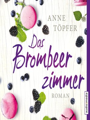 cover image of Das Brombeerzimmer