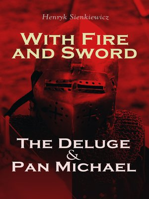 cover image of With Fire and Sword, the Deluge & Pan Michael