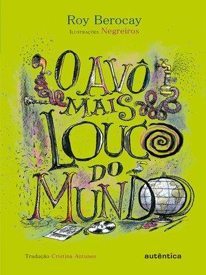 cover image of O Avô mais louco do mundo