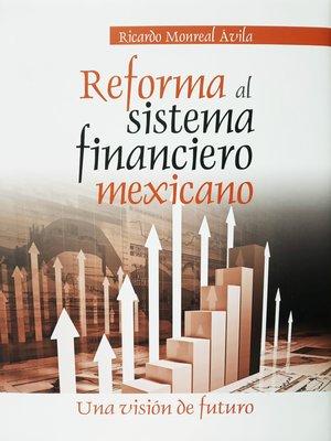 cover image of Reforma al sistema financiero mexicano