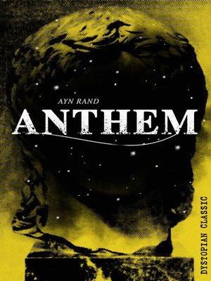 Anthem By Ayn Rand Overdrive Rakuten Overdrive Ebooks