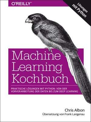 cover image of Machine Learning Kochbuch