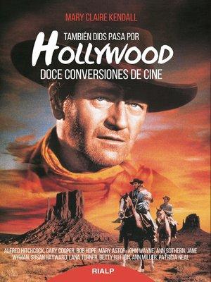 cover image of También Dios pasa por Hollywood