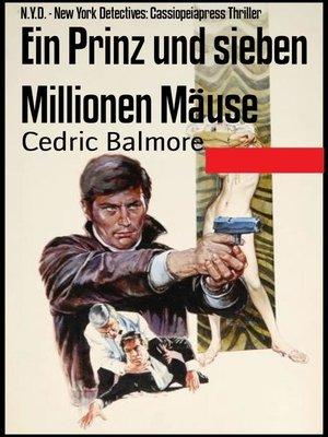 cover image of Ein Prinz und sieben Millionen Mäuse