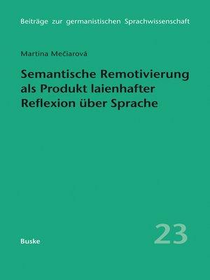 cover image of Semantische Remotivierung als Produkt laienhafter Reflexion über Sprache