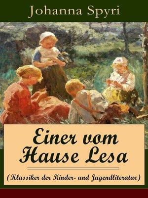 cover image of Einer vom Hause Lesa (Klassiker der Kinder- und Jugendliteratur)