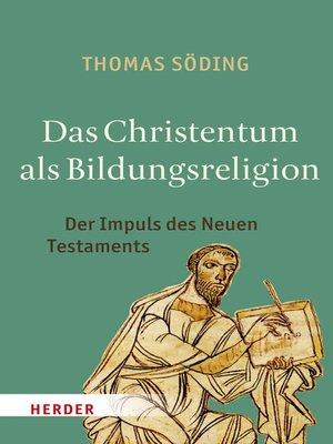 cover image of Das Christentum als Bildungsreligion