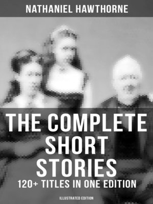 cover image of The Complete Short Stories of Nathaniel Hawthorne