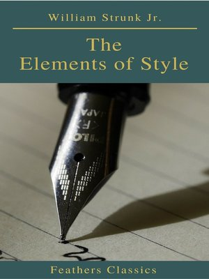 cover image of The Elements of Style () (Feathers Classics)