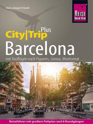 cover image of Reise Know-How Reiseführer Barcelona (CityTrip PLUS)