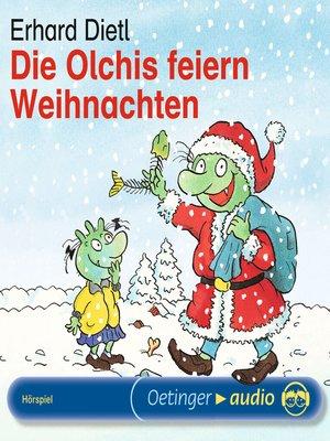 cover image of Die Olchis feiern Weihnachten