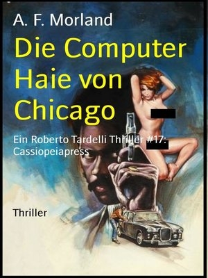 cover image of Die Computer Haie von Chicago