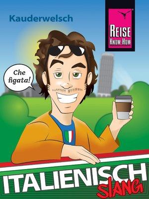 cover image of Italienisch Slang--das andere Italienisch
