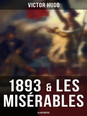 cover image of 1893 & Les Misérables (Illustrated)