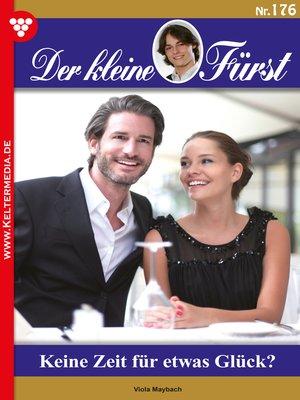 cover image of Der kleine Fürst 176 – Adelsroman