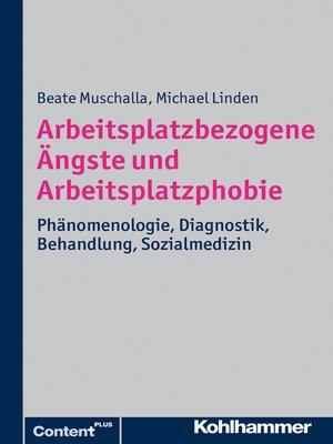 cover image of Arbeitsplatzbezogene Ängste und Arbeitsplatzphobie