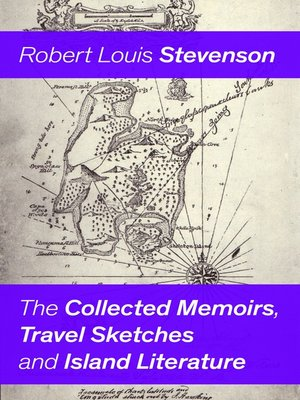 cover image of The Collected Memoirs, Travel Sketches and Island Literature