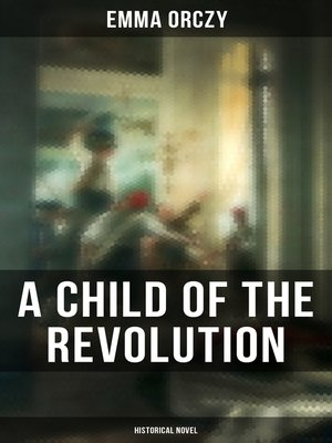 cover image of A Child of the Revolution