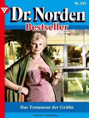 cover image of Dr. Norden Bestseller 293 – Arztroman