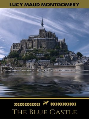 cover image of The Blue Castle (Golden Deer Classics)