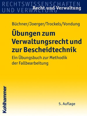cover image of Übungen zum Verwaltungsrecht und zur Bescheidtechnik