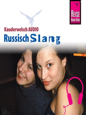 cover image of Reise Know-How Kauderwelsch AUDIO Russisch Slang