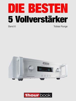 cover image of Die besten 5 Vollverstärker (Band 6)