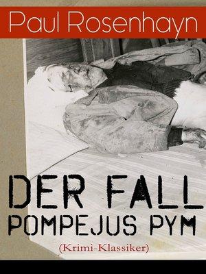 cover image of Der Fall Pompejus Pym (Krimi-Klassiker)