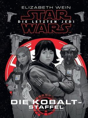 cover image of Die letzten Jedi: Die Kobalt-Staffel