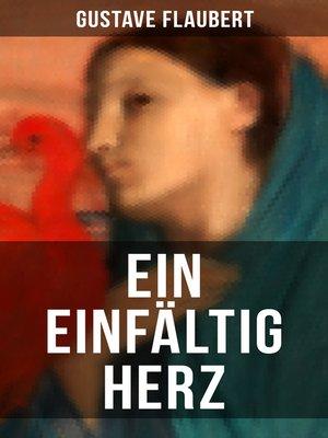 cover image of Ein einfältig Herz