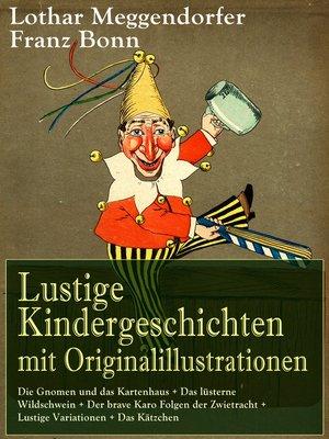 cover image of Lustige Kindergeschichten mit Originalillustrationen
