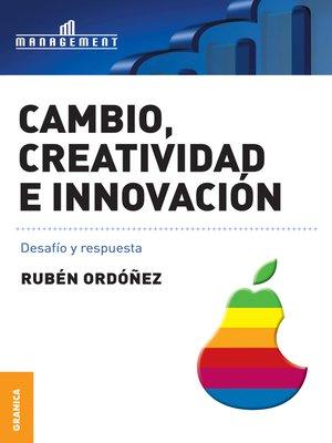 cover image of Cambio, creatividad e innovación