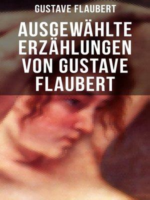 cover image of Ausgewählte Erzählungen von Gustave Flaubert