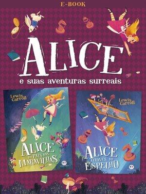cover image of Alice e suas aventuras surreais